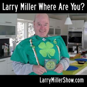 Larry Miller Where Are You?
