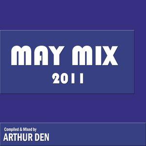 Arthur Den - May Mix 2011