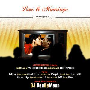 PleaseDontStare Presents Love & Marriage Volume One (90's R&B)