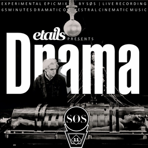etails presents DRAMA LIVE mixed by SØS OKT 2012