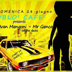 IVAN MENGONI & Mr GENCA @ Oblo' Cafè 28.06.15 - Vinyl Only !