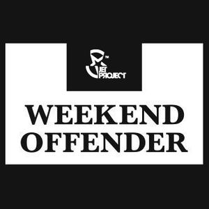 Jet Project - Weekend Offenders Guest Mix