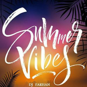 dj farhan - summer vibes mix