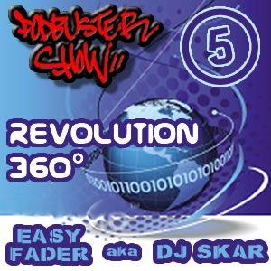 DJ SKAR podbuster show 05 - revolution 360