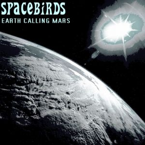Spacebirds MIX _ Earth Calling to Mars