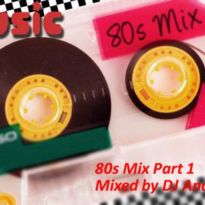 80s Mix Part 1