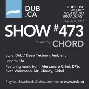 DUB:fuse Show #473 (March 17, 2012)