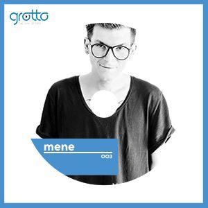 Grotto Podcast 003 Mene