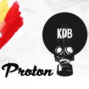 KDB Mafia On Proton [Episode 001 - 25/07/ 2015] by TrockenSaft