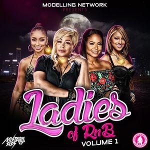 Mista Bibs & Modelling Network - Ladies Of R&B Volume 1