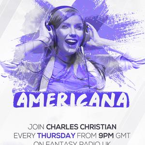 Americana Show With Charles Christian - July 16 2020 www.fantasyradio.stream
