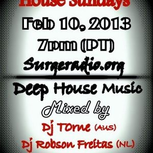 House Sundays(Guest mix by Dj T0rne & DJ Robson Freitas): Ep 52  Feb 10 2013