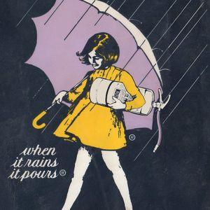 When It Rains, It Pours...
