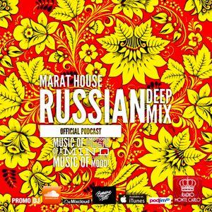 Marat House - RUSSIAN DEEP MIX 2017