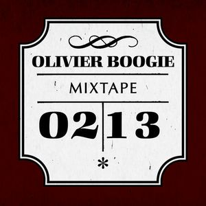 Olivier Boogie - February 2013 Mix