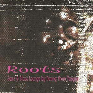 Roots (LoungeJazz&Blues)