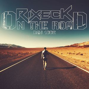 Rixeck-Day 1002 (On the Road #Mix 02)