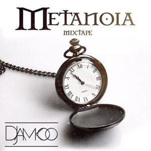 METANOIA MIXTAPE - DJ AMKOO