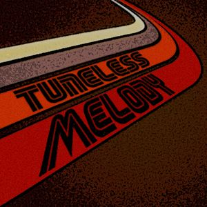 Tuneless Melody - Podcast02 - March 2012