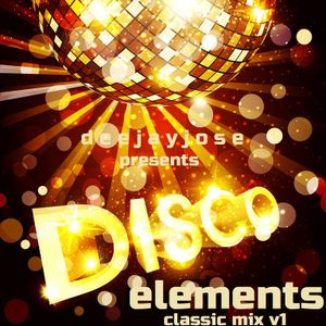 Disco Elements Classic Mix v1 by deejayjose