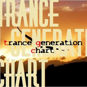 TRANCE GENERATION CHART #421 >> 05-02-2017