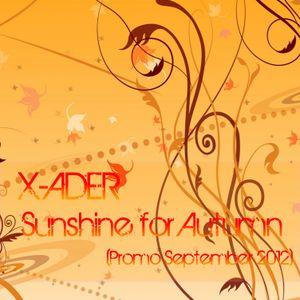 X-ADER - Sunshine for Autumn (Promo September 2012)