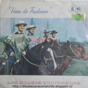 Los Huasos Quincheros: Voces de Tradición. LDC-36532. Odeón. 1965. Chile