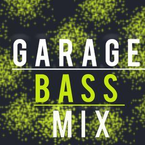 Garage / Bass Mix