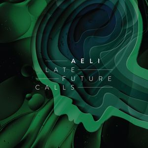 Aeli - Late Future Calls [264-001LP]