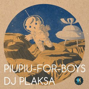 Piupiu-for-boys by Dj Plaksa