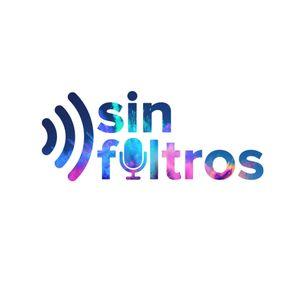 Sin Filtros #16 02-05-19