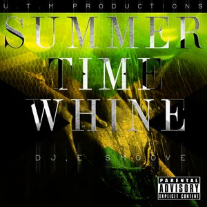 SUMMER-TIME WHINE