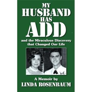 ADD/ADHD: The Most Misunderstood Mental Condition of All (Rebroadcast)