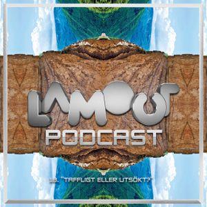 Lamour Podcast #17 Taffligt eller utsökt?