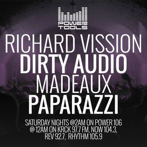 Powertools Mixshow - Episode 4-8-17 Ft: Richard Vission, Dirty Audio, Madeaux, & Paparazzi