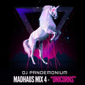 """MADHAUS MIX 4 - """"Unicorns"""""""