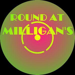 Round At Milligan's - show 61 - 25th Feb 2013