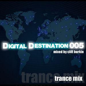 Digital Destination 005 Fortnightly Trance Mix. Enjoy!!