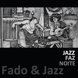 Fado & Jazz