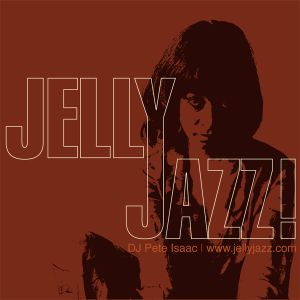 Jelly Jazz Radio Show 13th April