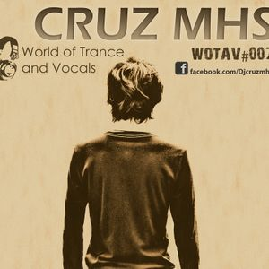 World Of Trance And Vocals (WOTAV#007)
