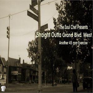 Straight Outta Grand Blvd. West