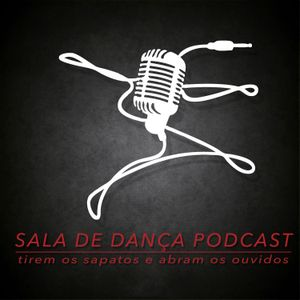 PODCAST #41 – Lesões na Dança – parte 1
