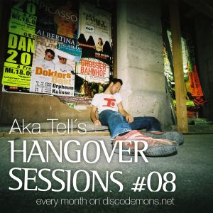 Aka Tell´s Hangover Sessions #08