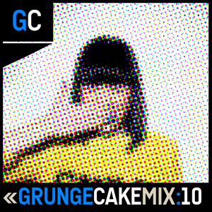GrungeCake Mix: Ten
