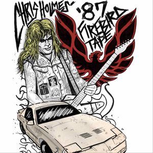 Chris Holmes' '87 Firebird Tape