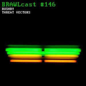 #146 Bushby - Threat Vectors
