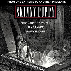 #232-Extreme-2016-02-23-Skinny puppy part 2 (1988-2013)