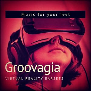 Groovagia - Virtual Reality Earsets - Music For Your Feet 2018