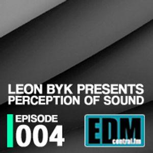 Leon Byk Perception Of Sound Episode 004